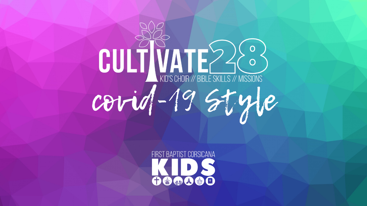 Cultivate28 Home Edition 5.13.2020