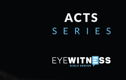 Eyewitness: Acts